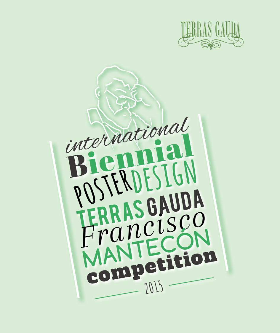INTERNATIONAL-BIENNIAL-POSTER-DESIGN-TERRAS-GAUDA---FRANCISCO-MANTECON-COMPETITION