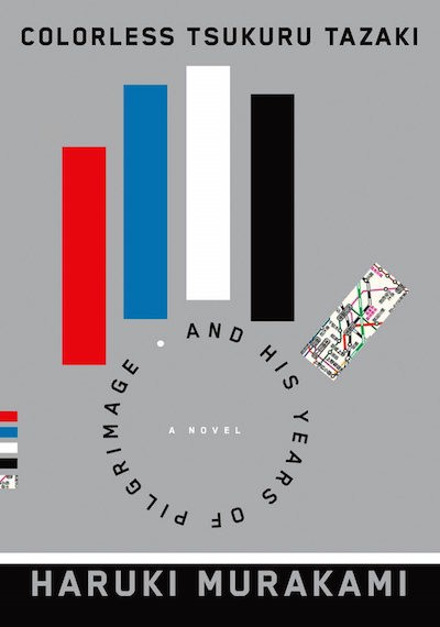 """Colorless Tsukuru Tazaki and His Years of Pilgrimage"" oleh Haruki Murakami"